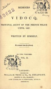 Memoirs of Vidocq, principal agent of the French police until 1827 by Eugène François Vidocq