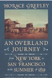 An overland journey from New York to San Francisco in the summer of 1859 by Greeley, Horace