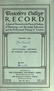 The educational theories of Herbart and Froebel by John Angus MacVannel