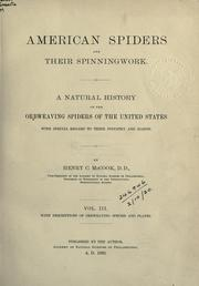 American spiders and their spinningwork by Henry C. McCook