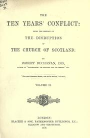 The ten years' conflict by Buchanan, Robert