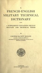 A French-English military technical dictionary by Cornélis De Witt Willcox