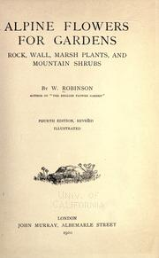 Alpine flowers for gardens by Robinson, W.