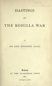 Hastings and the Rohilla War by Strachey, John Sir