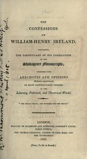 Cover of: The confessions of William-Henry Ireland by Ireland, W. H.