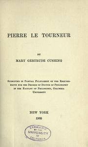 Pierre Le Tourneur by Mary Gertrude Cushing