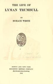 The life of Lyman Trumbull by White, Horace