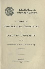 Catalogue of officers and graduates of Columbia university from the foundation of King's college in 1754 PDF