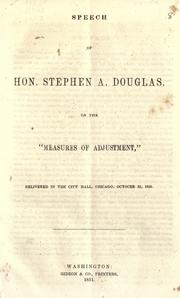 "Speech of Hon. Stephen A. Douglas on the ""Measures of adjustment,"" by Douglas, Stephen Arnold"