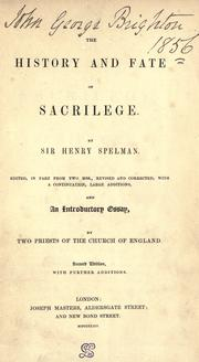 The history and fate of sacrilege by Spelman, Henry Sir