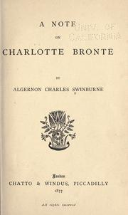 A note on Charlotte Bront by Swinburne, Algernon Charles