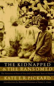 The kidnapped and the ransomed by Kate E. R. Pickard
