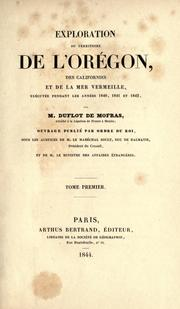 Exploration du territoire de l&#39;Orgon, des Californies et de la mer vermeille by Eugne Duflot de Mofras