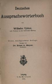 Deutsches Aussprachewrterbuch by Wilhelm Vitor