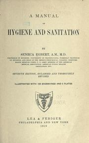 A manual of hygiene and sanitation by Seneca Egbert