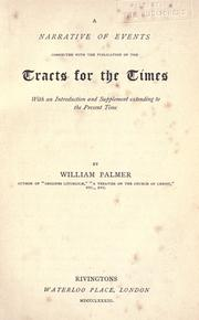 A narrative of events connected with the publication of the Tracts for the times by Palmer, William