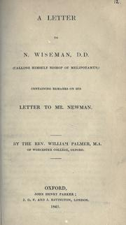 A letter to N. Wiseman, D.D. (calling himself Bishop of Melipotamus) by Palmer, William