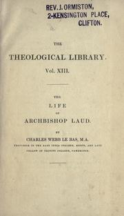 The life of Archbishop Laud by Charles Webb Le Bas