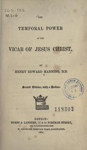 Cover of: The temporal power of the vicar of Jesus Christ by Henry Edward Manning
