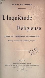 L&#39; inquitude religieuse by Henri Bremond