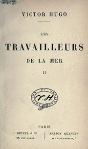 Les travailleurs de la mer by Victor Hugo