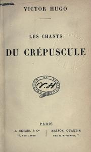 Les chants du crépuscule by Victor Hugo