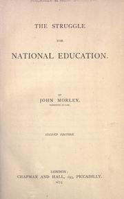 The struggle for national education by Morley, John