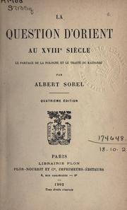La question d'Orient au XVIIIe siècle by Albert Sorel