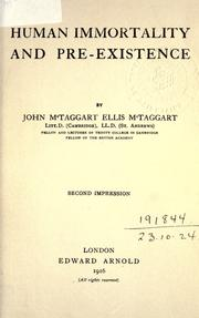 Human immortality and pre-existence by John McTaggart