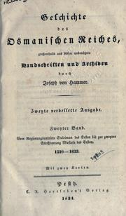 Geschichte des osmanischen Reiches by Joseph von Hammer-Purgstall, Hammer-Purgstall, Joseph Freiherr von
