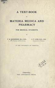 A text-book of materia medica and pharmacy for medical students by V. E. Henderson