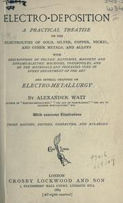 Electro-deposition, a practical treatise on the electrolysis of gold, silver, copper, nickel, and other metals, and alloys, with descriptions of voltaic batteries, magneto and dynamo-electric machines, thermopiles, and of the materials and processes used in every department of the art and several chapters on electrometallurgy PDF