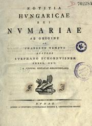 Notitia Hungaricae rei numariae ab origine ad praesens tempus auctore Stephano Schoenvisner by Stephan Schnwiesner