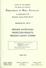 Ground water basin protection projects by California. Dept. of Water Resources.