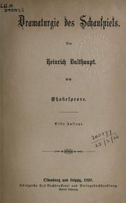 Dramaturgie des Schauspiels by Heinrich Bulthaupt