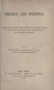 Cover of: Physics and politics by Walter Bagehot