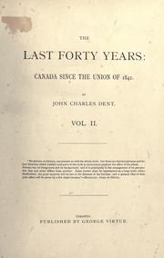 The last forty years by John Charles Dent