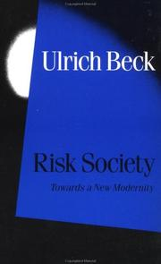 Risk society; towards a new modernity