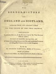 The border-history of England and Scotland by Ridpath, George