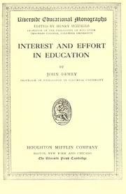 Interest and effort in education by John Dewey