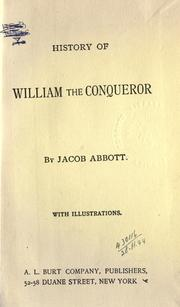 History of William the Conqueror by Jacob Abbott