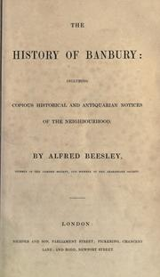 The history of Banbury by Alfred Beesley