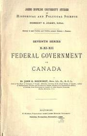 Federal government in Canada by Bourinot, John George Sir