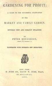 Gardening for profit by Henderson, Peter