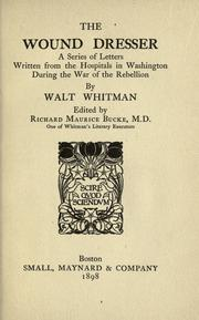 The wound dresser by Walt Whitman