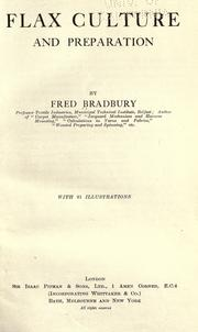 Flax culture and preparation by Fred Bradbury