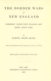 The border wars of New England by Drake, Samuel Adams