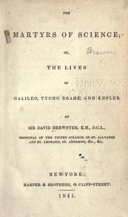 The martyrs of science by Brewster, David Sir