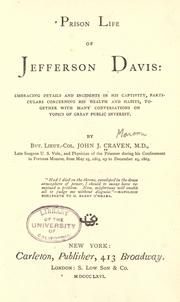 Prison life of Jefferson Davis by John Joseph Craven