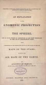 An explanation of the gnomonic projection of the sphere by Augustus De Morgan